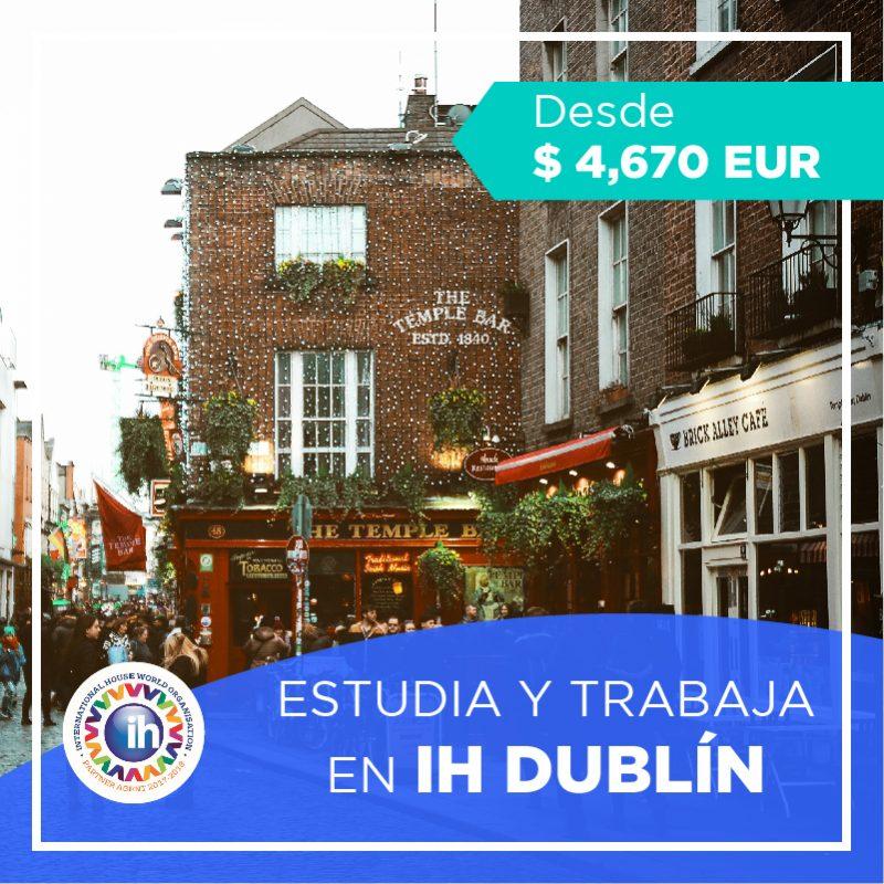 Estudia y trabaja en Dublin