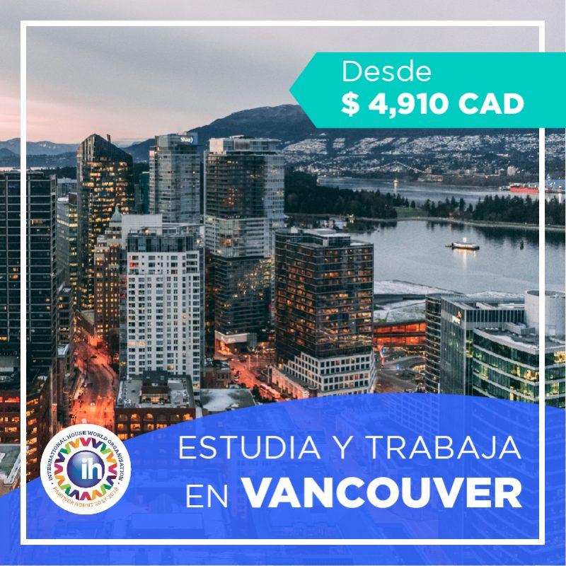 Estudia y trabaja en Vancouver